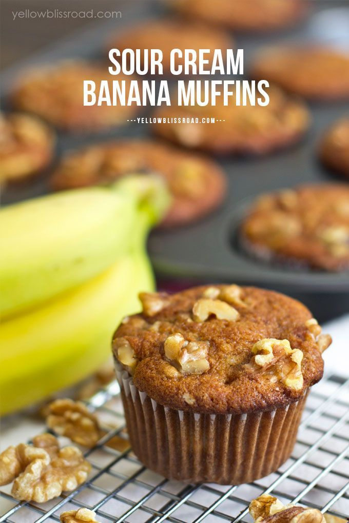 Sour Cream Banana Muffins Yellowblissroad Com Recipe In 2020 Sour Cream Banana Muffins Banana Muffins Banana Muffin Recipe