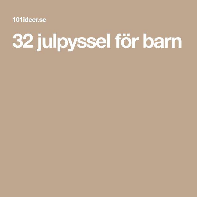 32 julpyssel för barn
