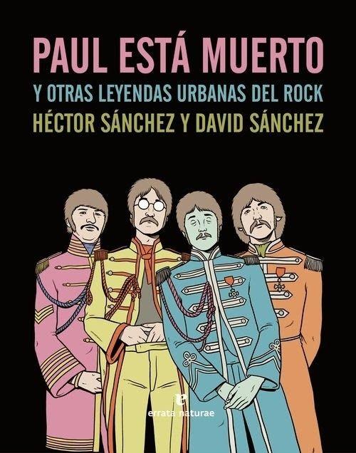 Paul está muerto y otras leyendas urbanas del rock - Disponible en nuestra tienda!  http://www.mundusmusica.com.ar/libros/music-books/generos/rock-y-pop1/libros-rock-internacional1/paul-esta-muerto-y-otras-leyendas-urbanas-del-rock-libro/  #PaulEstaMuerto #PaulMcCartney #TheBeatles #Rock #LeyendasUrbanas