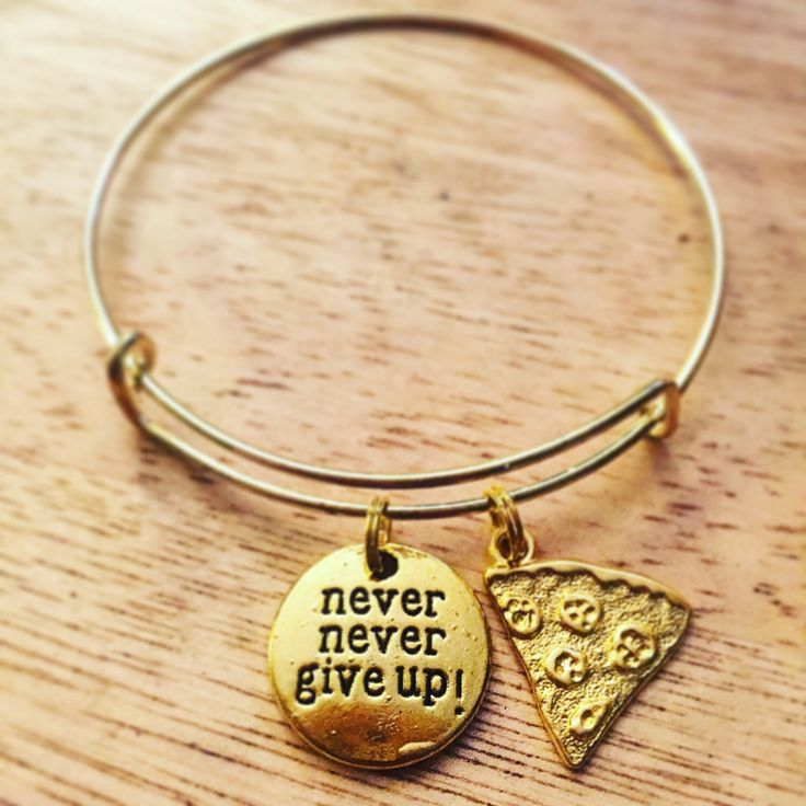 A personal favorite from my Etsy shop https://www.etsy.com/listing/261284861/never-give-up-pizza-gold-tone-bangle