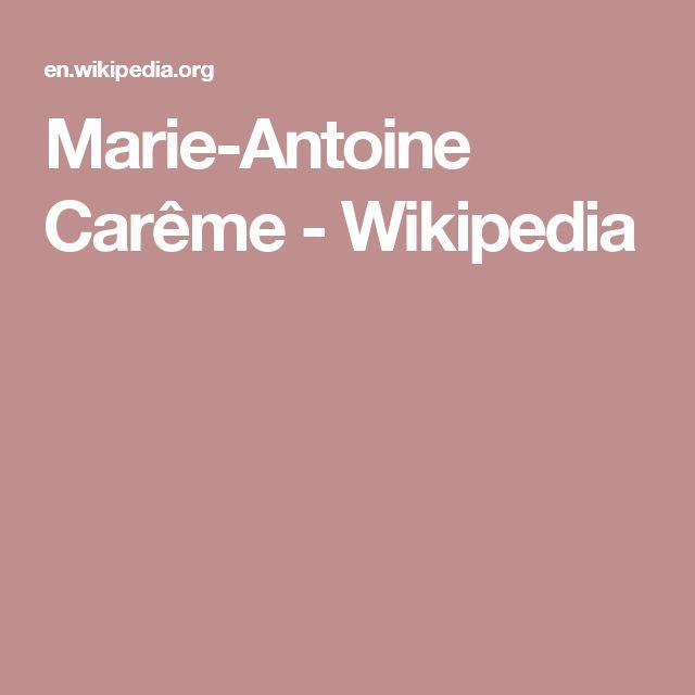 Marie-Antoine Carême - Wikipedia