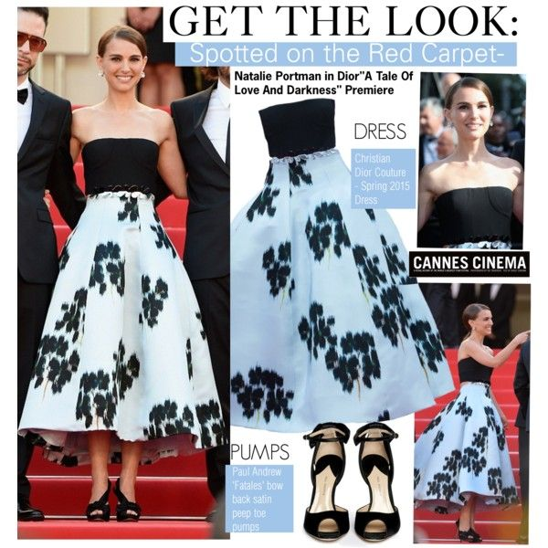 "Get The Look-Natalie Portman in Dior""A Tale Of Love And Darkness"" Premiere Cannes 2015 by kusja on Polyvore featuring Paul Andrew, Dot & Bo, GetTheLook, RedCarpet, cannes and Cannes2015"