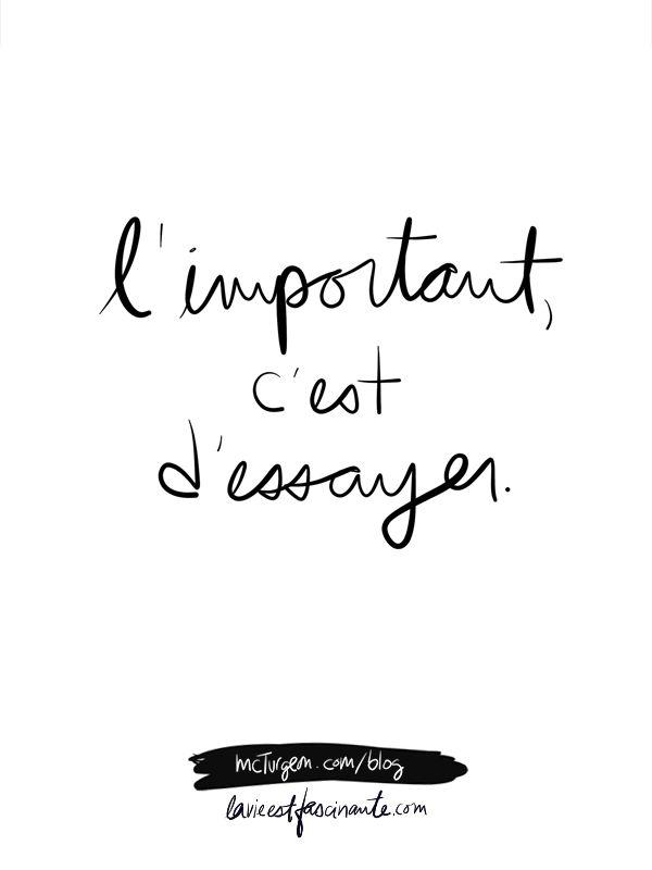 La prochaine session d'Imagine aura lieu le 12 septembre 2016, soyez des nôtres! Inscriptions: www.lavieestfascinante.com * Chaque année, je choisis un mot qui orientera mes projets, et donnera une direction à mes actions. Un mot qui me rappellera quotidiennement ce que j'ai besoin d'entendre : que tant qu'à être ici, tant qu'à être en vie, mieux vaut avoir l'audace d'essayer, l'audace d'avancer vers ce dont on a envie. Quel mot vous incitera à essayer ce dont vous avez envie?