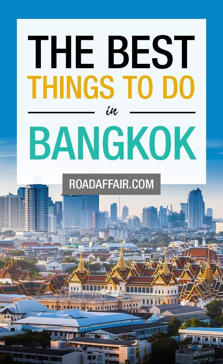 10 Best Things to Do in Bangkok, Thailand | Travel Bloggers