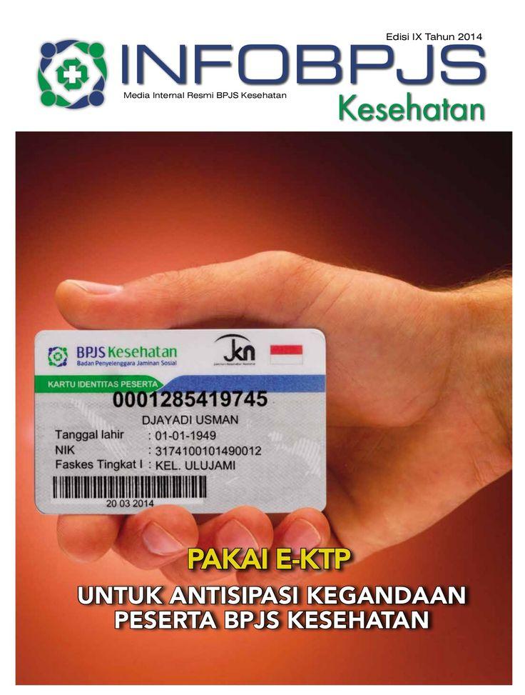 Majalah Info BPJS Kesehatan, Edisi 09, Tahun 2014 by BPJS Kesehatan RI via slideshare