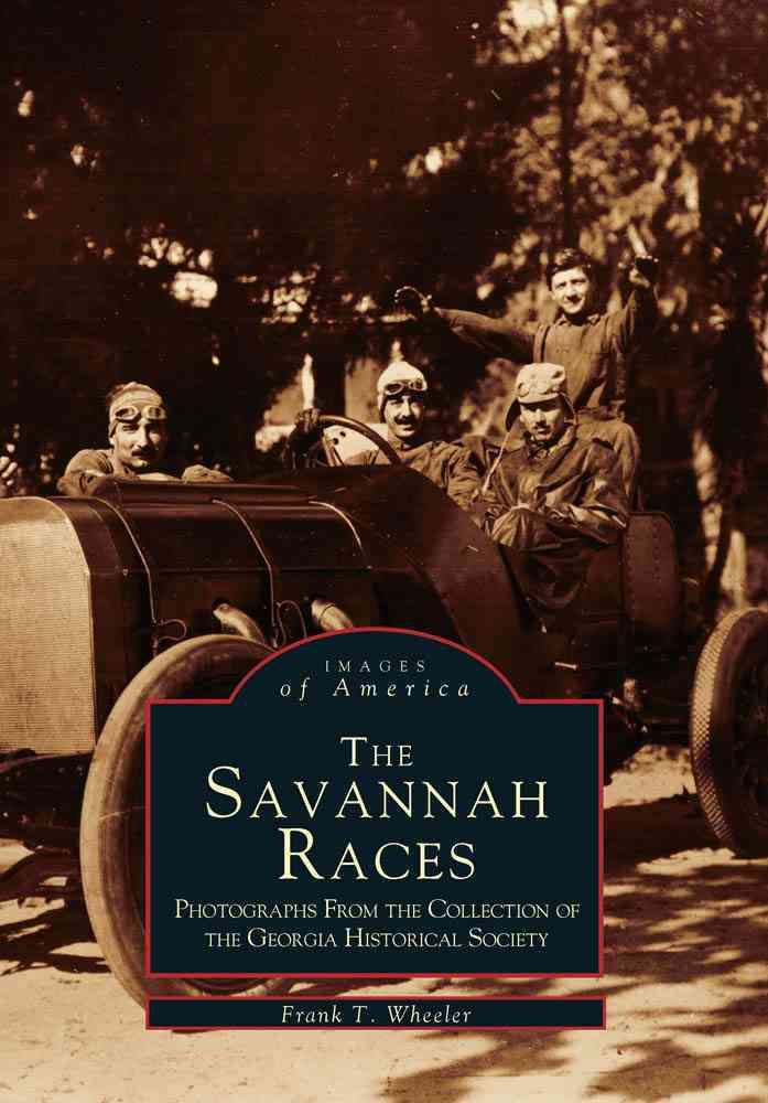 The Savannah Races: Photographs from the Collection of the Georgia Historical Society