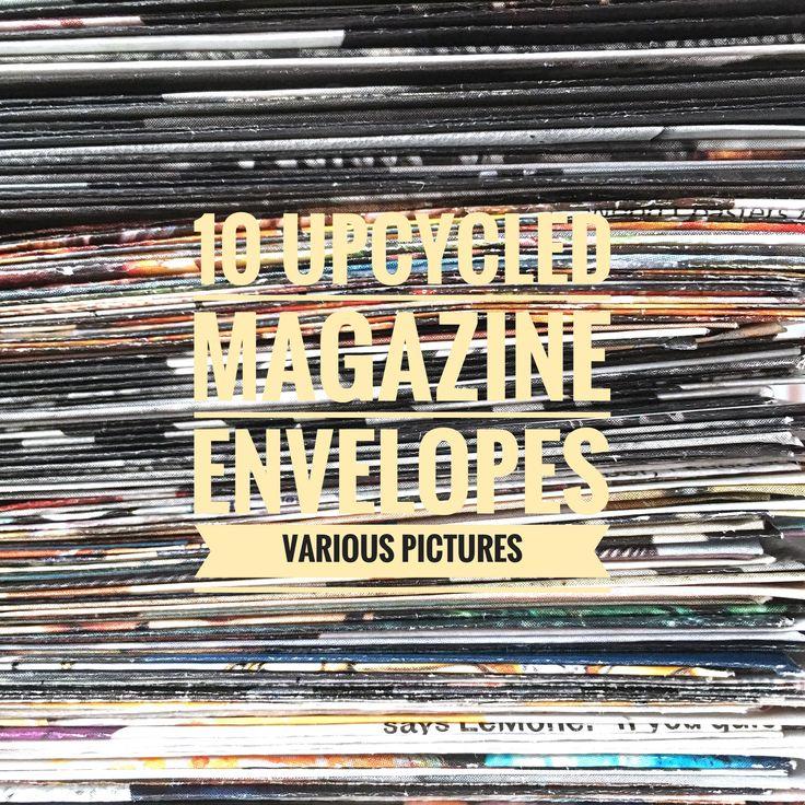 upcycled magazine envelopes- handmade made from recycled magazines #upcycled #recycled #MagazineEnvelopes