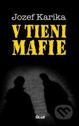 V tieni mafie (Jozef Karika)