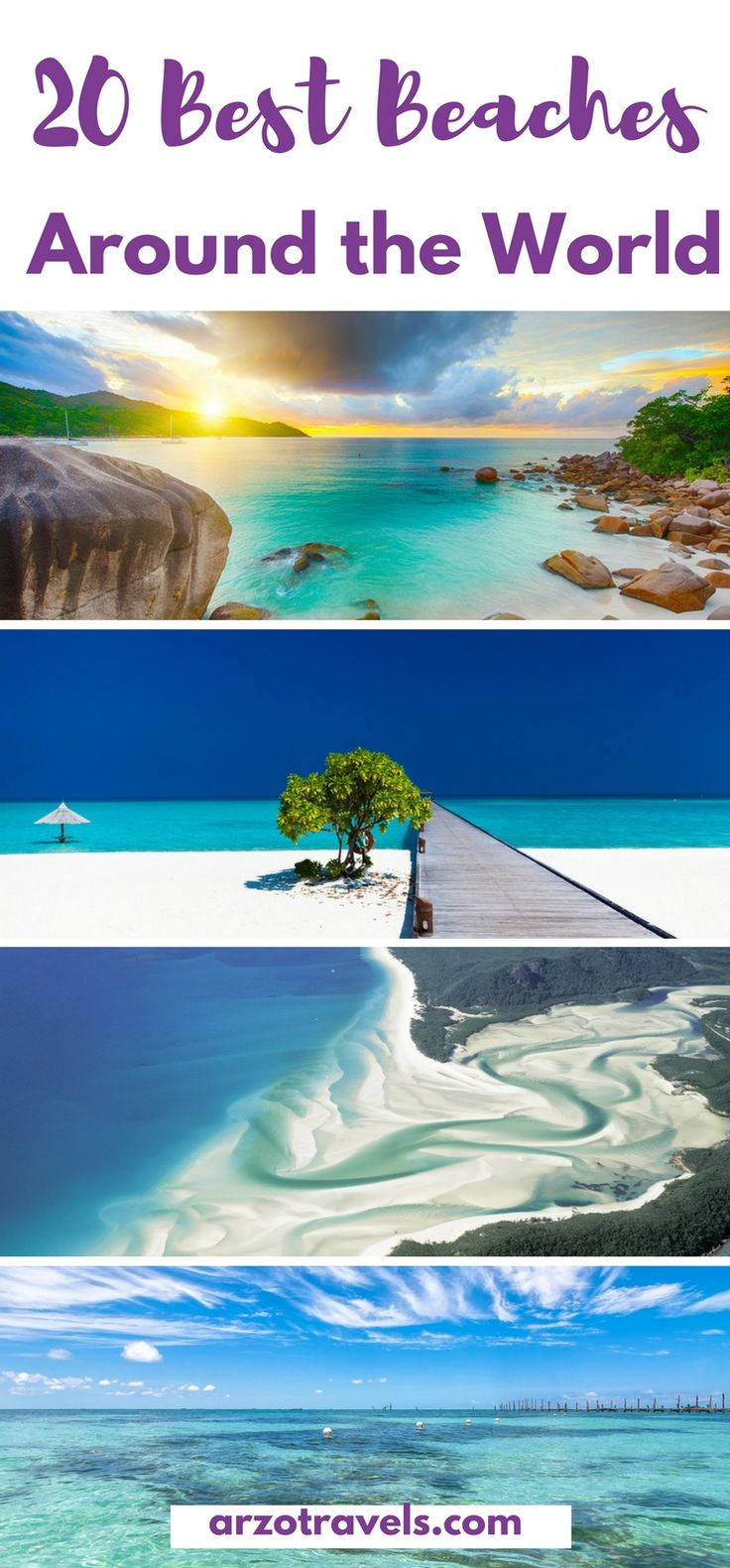 Bucket List: 20 amazing beaches around the world - from Europe, to the USA, Australia, Africa, South America, Maldives and more great beaches.