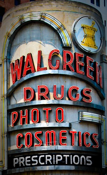 Old Walgreens sign...some things don't get better..this one is light years cooler than the current generic sign.