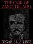 The Cask of Amontillado - Edgar Allen Poe