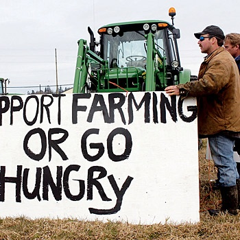 """""""Support Farming or Go Hungry"""""""