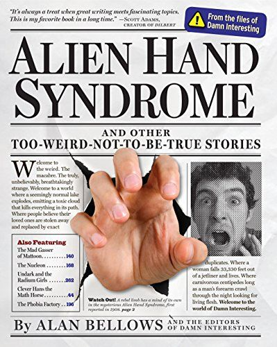 Alien Hand Syndrome by Alan Bellows…