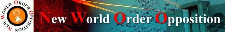 WWW.NWOO.ORG - NEW WORD ORDER OPPOSITION