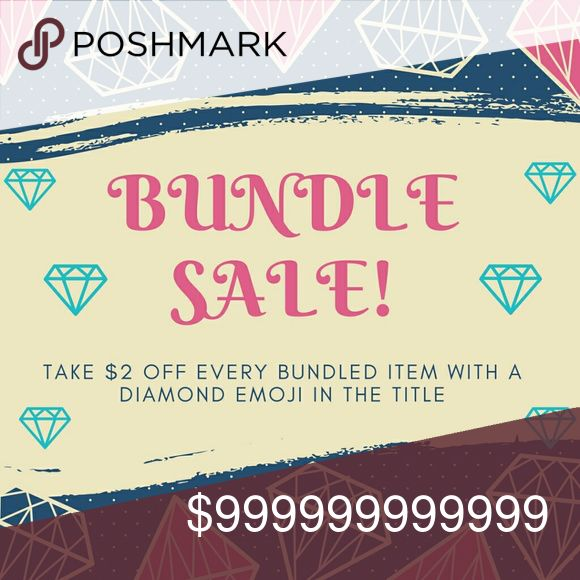 💎 SALE! 💎 Tap for Info Bundle any item with a diamond emoji in the title and take $2 off!   This promotion be combined with any other item, so you can choose all diamond sale items, just one with non-diamond-sale items, or mix and match -- as long as it's in a bundle and there's a diamond in the title, you get $2 off that item.   For the biggest savings, bundle multiple diamond sale items! Other