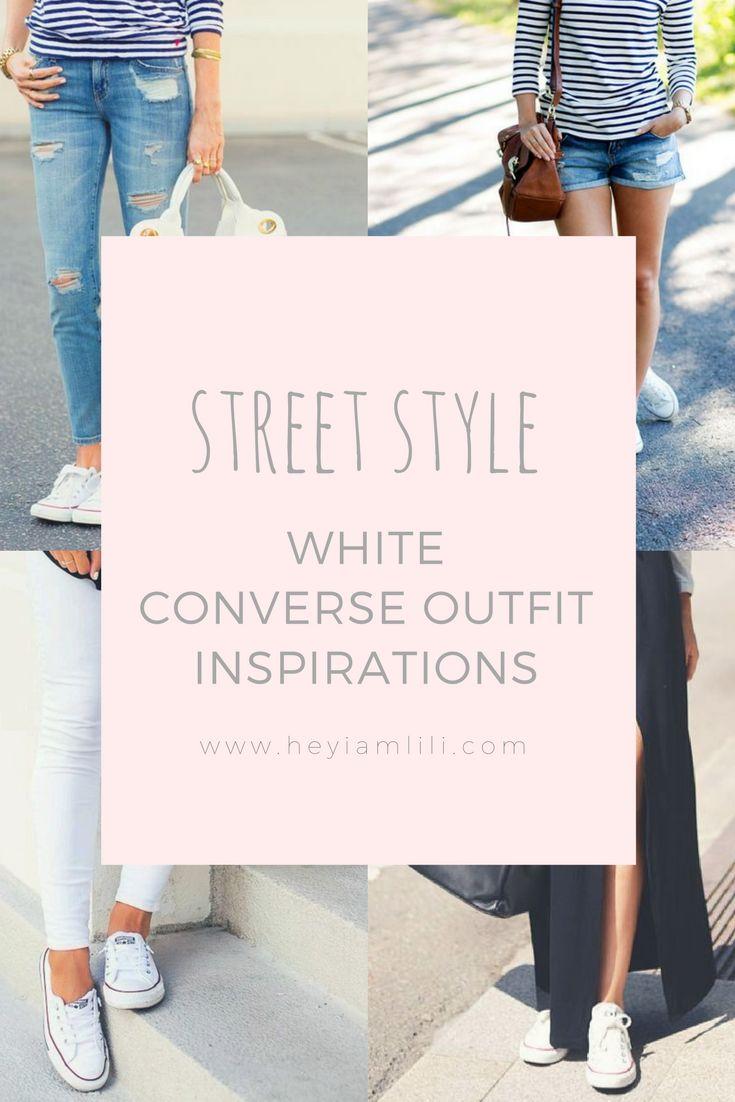 Street Style - White converse outfit inspirations   Inspirações de looks com All Star branco