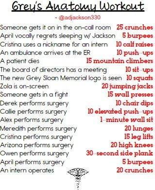 GREYS ANATOMY WORKOUT!!!!! Will start this one when I am in better shape... i.e. burpies... O.o
