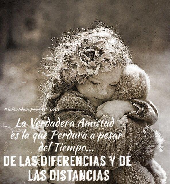 La Verdadera Amistad Es La Que Perdura A Pesar Del Tiempo De Las Diferencias Y De Las Distancias Abrazos Frases Frases De Mentalidad Frases Buena Onda