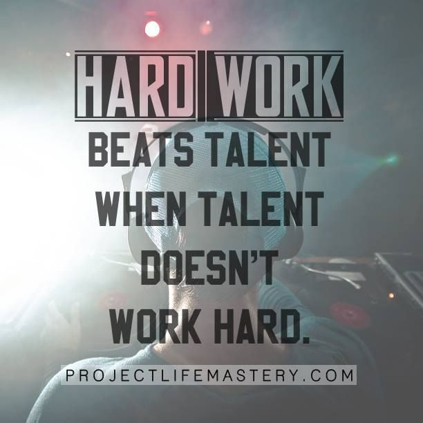 Hard Work Beats Talent Quotes: 118 Best Images About Motivational Quotes On Pinterest