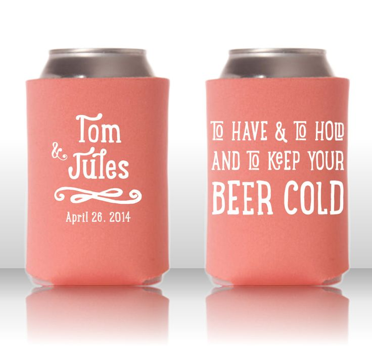 To Have And To Hold And To Keep Your Beer Cold