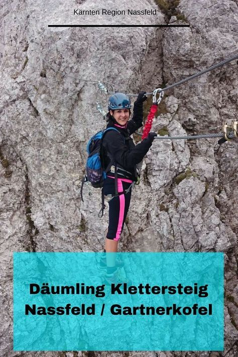 Klettersteig auf den Däumling/ Gartnerkofel in der Region Nassfeld / Hermagor / Kärnten