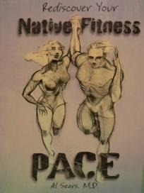 PACE: Rediscover Your Native Fitness - Al Sears, M.D. - Shipping Included: Al Seared, Native Fit, Film Music, Ships Includ