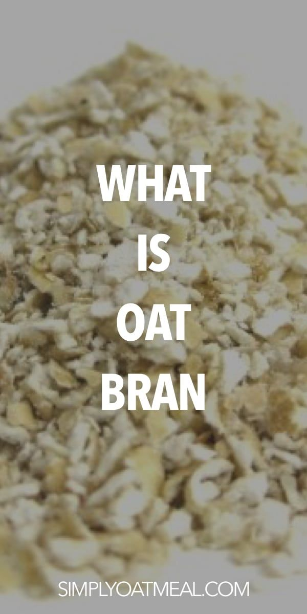 Learn How To Use Oat Bran In Your Favorite Oatmeal Recipes Here Is Everything You Need To Know About Oat Bran Oat Bran Benefits Raw Oats Oat Bran Recipes