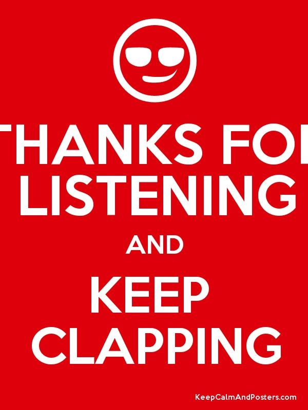 Thanks For Listening And Keep Clapping Thankful Funny Video Memes Listening