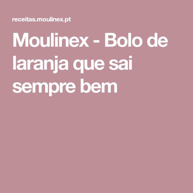 Moulinex - Bolo de laranja que sai sempre bem