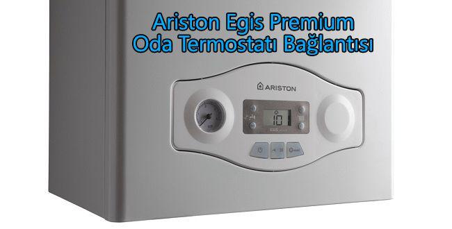 Ariston Egis Premium Termostat Bağlantısı