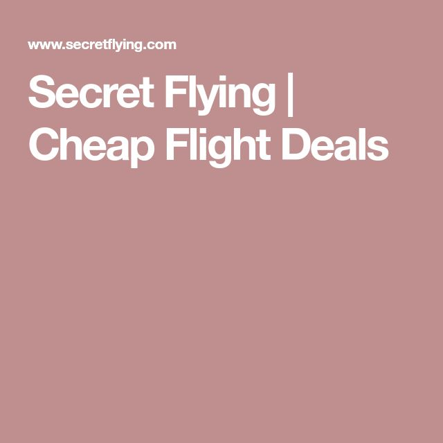 Secret Flying | Cheap Flight Deals