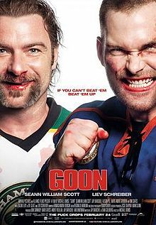 Goon is a 2011 comedy film directed by Michael Dowse,[2] written by Jay Baruchel and Evan Goldberg, and starring Seann William Scott and Liev Schreiber. The main plot depicts an exceedingly nice but somewhat dimwitted man who becomes the enforcer for a minor league ice hockey team.