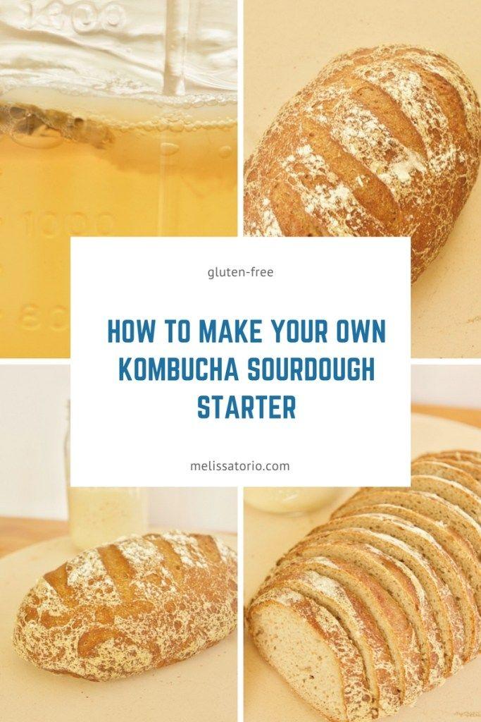 Kombucha Sourdough Starter Gluten Free Sourdough Bread