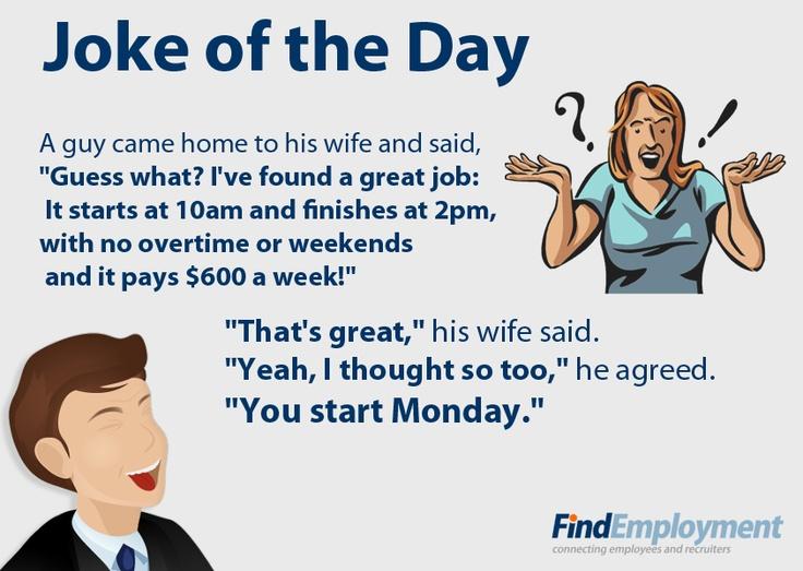 Start work on Monday... #joke