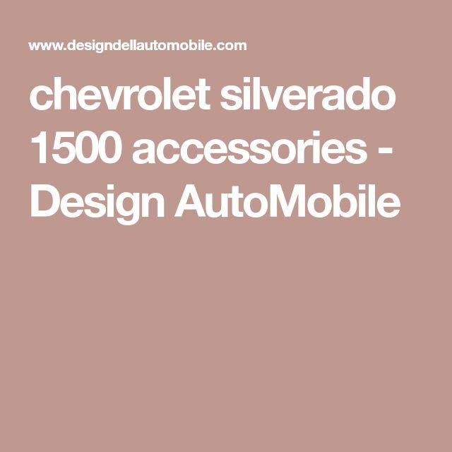 chevrolet silverado 1500 accessories - Design AutoMobile
