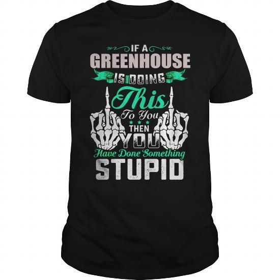 Greenhouse  im an Greenhouse #name #tshirts #GREENHOUSE #gift #ideas #Popular #Everything #Videos #Shop #Animals #pets #Architecture #Art #Cars #motorcycles #Celebrities #DIY #crafts #Design #Education #Entertainment #Food #drink #Gardening #Geek #Hair #beauty #Health #fitness #History #Holidays #events #Home decor #Humor #Illustrations #posters #Kids #parenting #Men #Outdoors #Photography #Products #Quotes #Science #nature #Sports #Tattoos #Technology #Travel #Weddings #Women