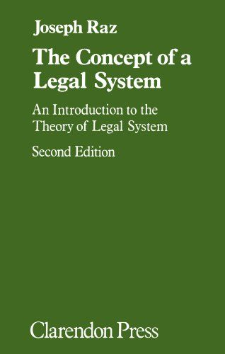The Concept of a Legal System: An Introduction to the Theory of the Legal System:   What does it mean to assert or deny the existence of a legal system? How can one determine whether a given law belongs to a certain legal system? What kind of structure do these systems have, that is--what necessary relations obtain between their laws? The examination of these problems in this volume leads to a new approach to traditional jurisprudential question, though the conclusions are based on a c...