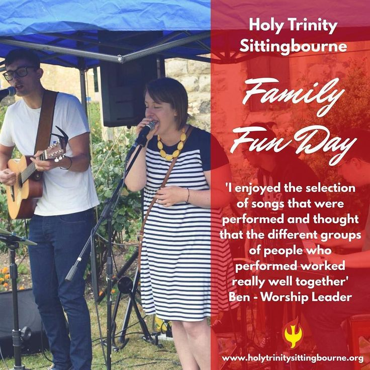 Holy Trinity Sittingbourne Family Fun Day 'I enjoyed the selection of songs that were performed and thought that the different groups of people who performed works well together' Ben Curtis - Worship Leader