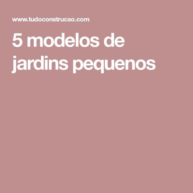 ... 25+ Modelos De Jardins Pequenos Ideen Auf Pinterest | Kleine  Blumengärten, Kleine Blumenarrangements Und Landschaftsgestaltung Kleiner  Hinterhöfen
