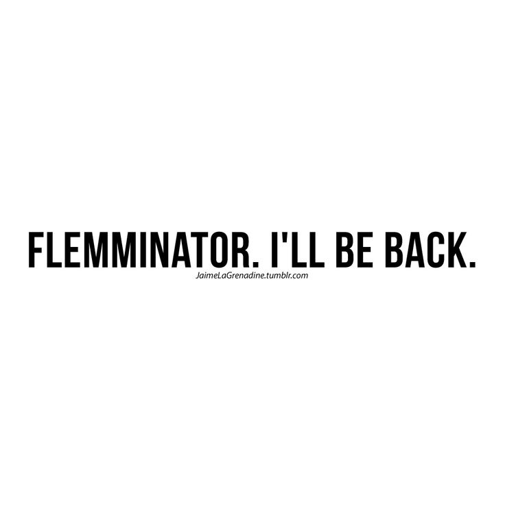 Flemminator. I'll be back - #JaimeLaGrenadine #flemme #NormalCestDimanche !