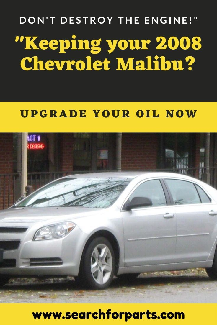 Keeping Your 2009 Chevrolet Malibu Don T Destroy The Engine In