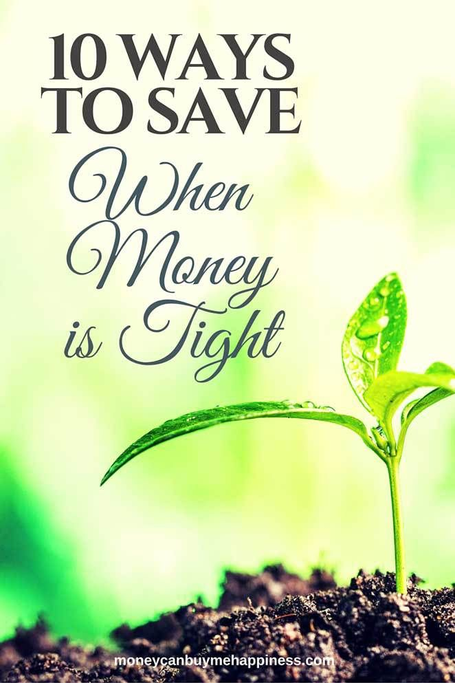 Are you money-poor but time-rich? If so, now is a great time to establish frugal habits. Here's 10 things you can do to save when money is tight.