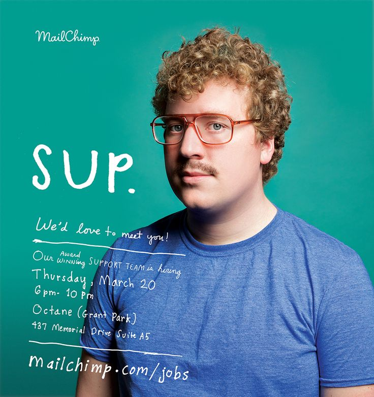 'sup' - mailchimp recruiting ad