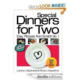 Special Dinners for Two (Easy Recipes from Scratch) [Kindle Edition], (easy dinner recipes for two, cookbook, romantic dinner, valentine s day, appetizers, chicken, dessert, dinner, entertaining, food) cook-books food-and-recipies foodstuff-i-love recipes