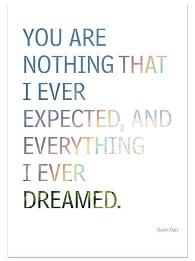 Cherish your dreams when they come true