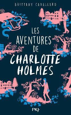 Nouveautés Éditeurs - 1. Les Aventures de Charlotte Holmes - Pocket Jeunesse…