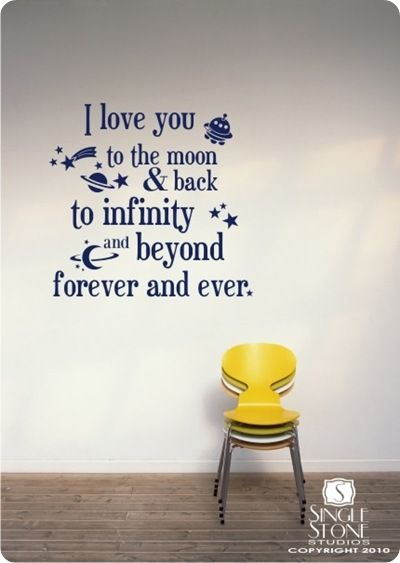 Wallsticker: I love you...: I Love You, My Boys, Wall Decals, Boy Rooms, Wall Quotes, Little Boys Rooms, Wall Stickers, Kids Rooms, The Moon