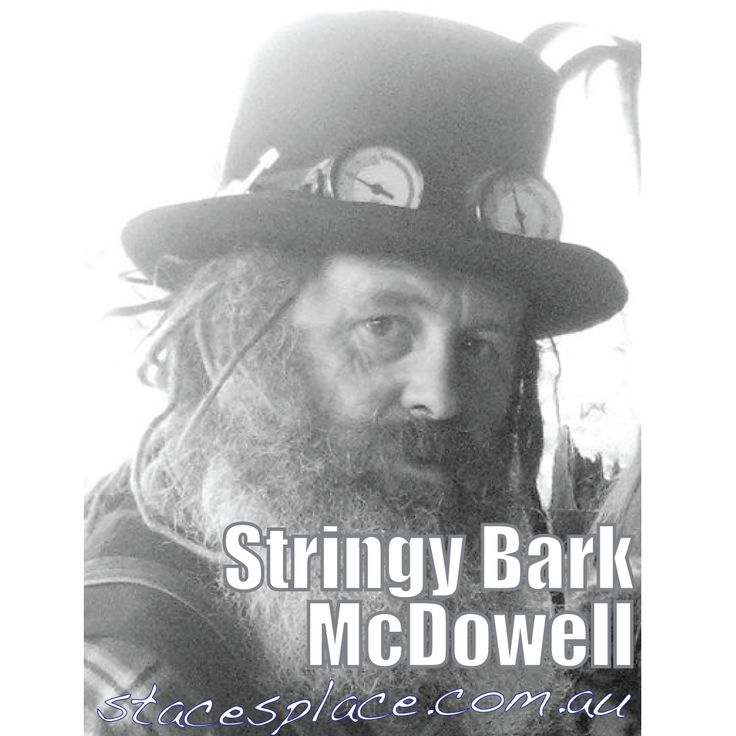 Meet one of the real characters of Australian blues when Stringy Bark McDowell has a chat at StacesPlace.