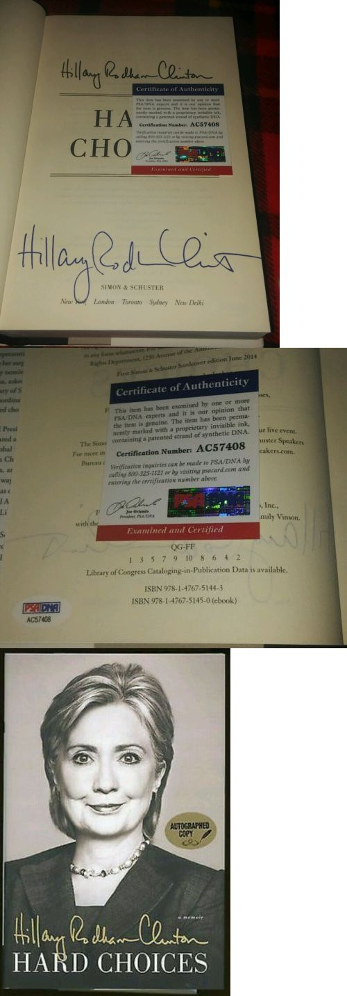 Hillary Clinton: W/ Psa Coa! Hillary Clinton Signed Hard Choices Book! Barack Obama Sec Of State. BUY IT NOW ONLY: $199.95