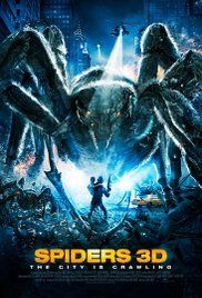 Spiders 3D (2013) - IMDb Giant spiders...only on SyFy.